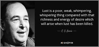 """103. Seven Deadly Sins #5 – Lust, Part Two: Some commentary by C.S. Lewis and """"How to Fight Lust"""""""